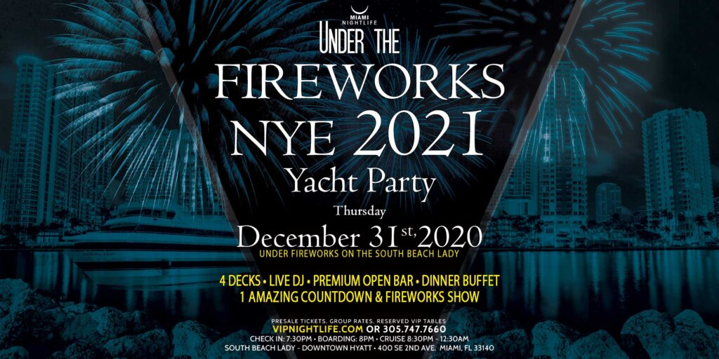 Miami Under the Fireworks Yacht Party New Year's Eve 2021